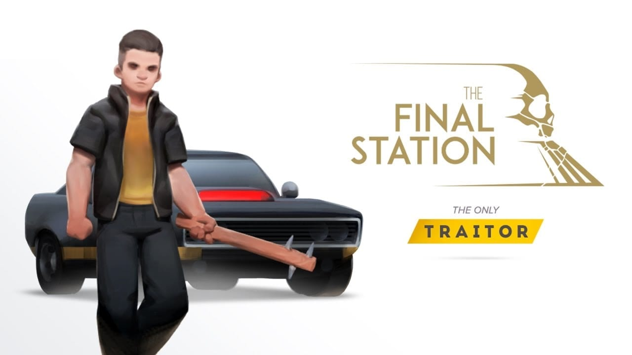 Final Station: The only Traitor